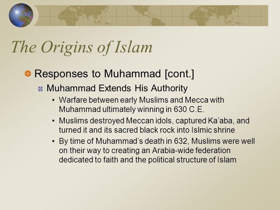 The Origins of Islam Responses to Muhammad [cont.]
